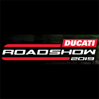Ducati Roadshow 2019 Dates